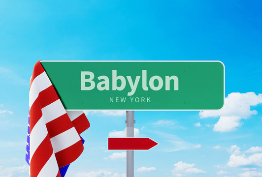 Babylon – New York. Road or Town Sign. Flag of the united states. Blue Sky. Red arrow shows the direction in the city. 3d rendering