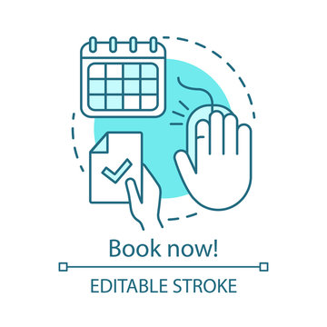 Book now concept icon. Holiday resort, interest club online booking website idea thin line illustration. Summer camp application, signup webpage. Vector isolated outline drawing. Editable stroke