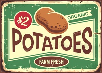 Farm fresh potatoes vintage tin sign for vegetables store. Retro poster design with potato graphic on old metal background. Organic product vector illustration.