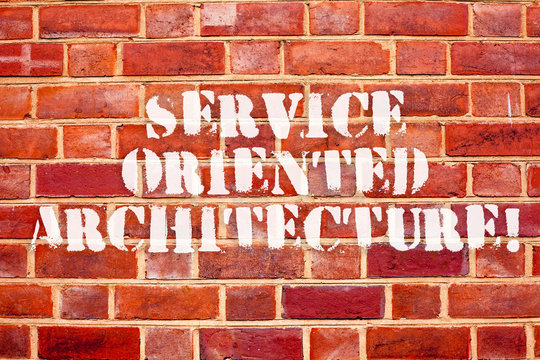 Word writing text Service Oriented Architecture. Business concept for Central interface A way of organizing software