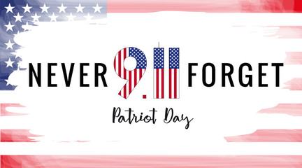 Patriot day USA Never forget 9.11 vector poster. Patriot Day, September 11, We will never forget with USA flag in grunge style