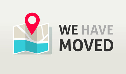 Map pin pointer with we have moved text vector illustration, flat cartoon business relocation announcement poster