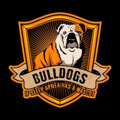 Bulldog Quote and Slogan good for Poster Design. Bulldogs if sleep apnea was a mascot.