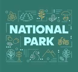 National park word concepts banner. Mountains and woods. Forest reserve. Natural foliage. Presentation, website. Isolated lettering typography idea with linear icons. Vector outline illustration - fototapety na wymiar