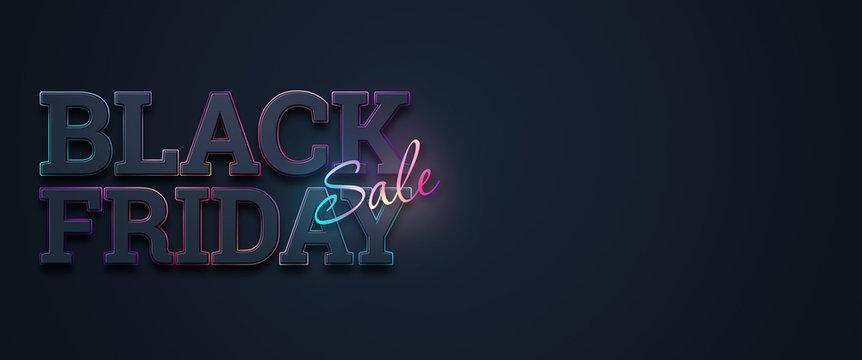 Black friday sale inscription neon letters on a dark background, horizontal banner, design template. Copy space, creative background. 3D illustration, 3D design.
