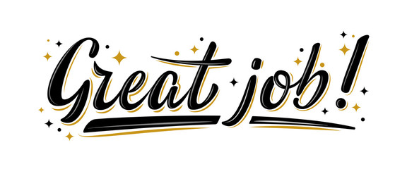 """great Job"" photos, royalty-free images, graphics, vectors ..."