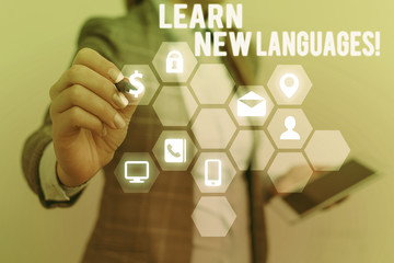 Text sign showing Learn New Languages. Business photo text developing ability to communicate in...