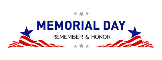 Memorial Day. Remember and honor. Memorial Day Banner Vector illustration.