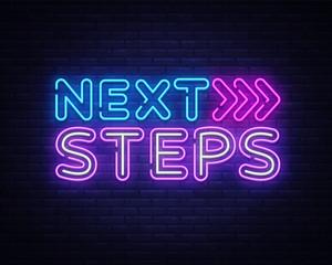 Next Steps neon sign vector. Next Steps Design template neon sign, light banner, nightly bright advertising, light inscription. Vector illustration