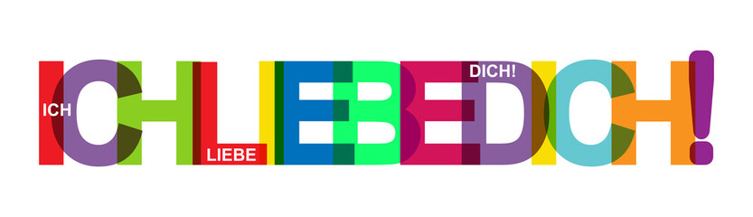 I LOVE YOU! Colorful banner of colored letters. language German