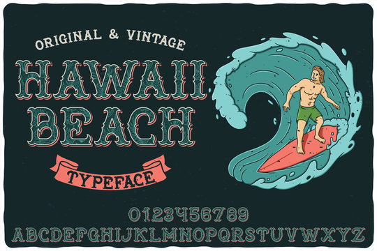 Vintage label font named Hawaii Beach. Letters and numbers set. Label with illustration and text composition.
