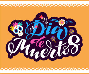 Dia de Muertos - cute hand drawn doodle lettering template banner poster art invitation