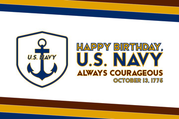 The United States Navy birthday on October 13th, officially recognized date of U.S. Navy's birth. Background, poster, greeting card, banner design.