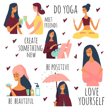 Love yourself vector set. Happy lifestyle poster. Motivation for women to take time for yourself:go to events, create, be positive, do yoga, healthcare, skincare. Vector illustration.