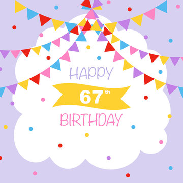 Happy 67th birthday, vector illustration greeting card with confetti and garlands decorations