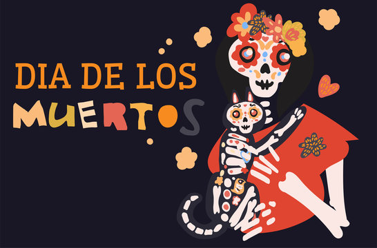 Dia de los muertos celebration card with cute cartoon female skeleton woman holding cat, flowers hand drawn in traditional style. Text translation: Day of the Dead.