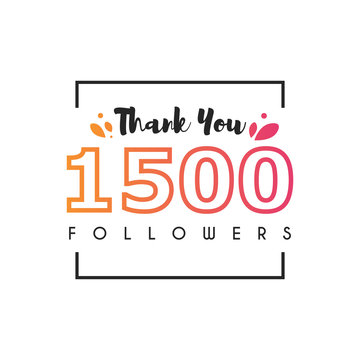 1500 Followers thank you
