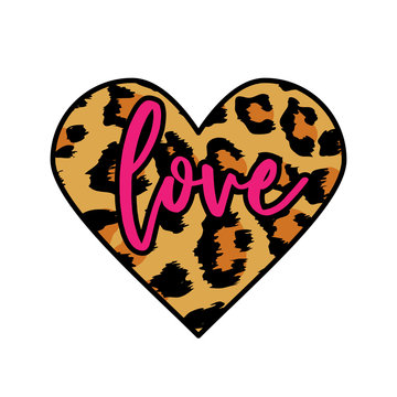 Love text with leopard heart. - funny  vector saying. Good for scrap booking, posters, textiles, gifts, t shirts.