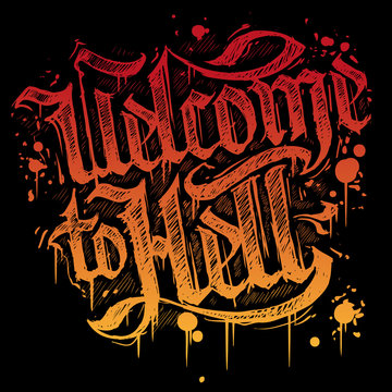 Graphic hand draw red and orange drawn sign Welcome to Hell banner. On black grunge background. Halloween vector icon.