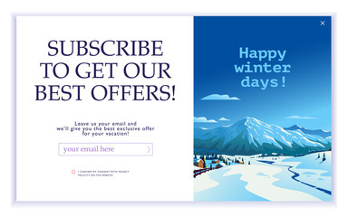 Vector squeeze page design template with beautiful flat winter mountains landscape illustration and email text box. Special offer season concept. For traveling firm & agency mailing, discount program. Wall mural