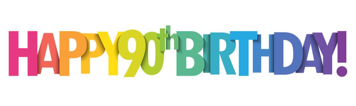 HAPPY 90th BIRTHDAY! rainbow typography banner