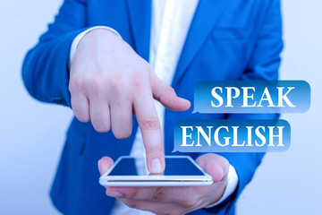 Text sign showing Speak English. Business photo showcasing Study another Foreign Language Online...
