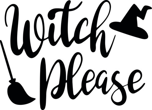 Witch please decoration for T-shirt
