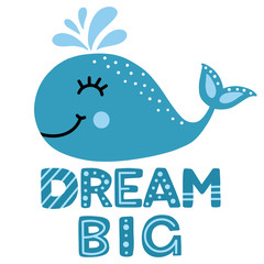 Cute Whale and Dream Big Sign. Nautical Kid Clipart. Colorful Flat Illustration. Vector
