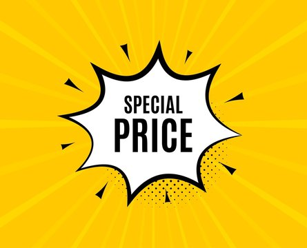 Special price symbol. Chat speech bubble. Sale sign. Advertising Discounts symbol. Yellow vector banner with bubble. Special price text. Chat badge. Colorful background. Vector