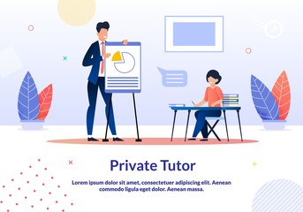 Advertising Banner is Written Private Tutor Flat.