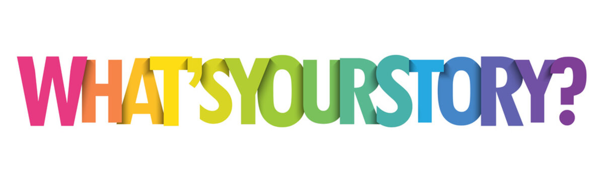 WHAT'S YOUR STORY? colorful vector typography banner
