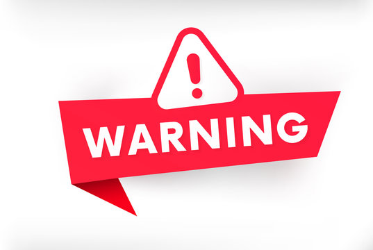 Isolated warning banner vector illustration. Attention sign.