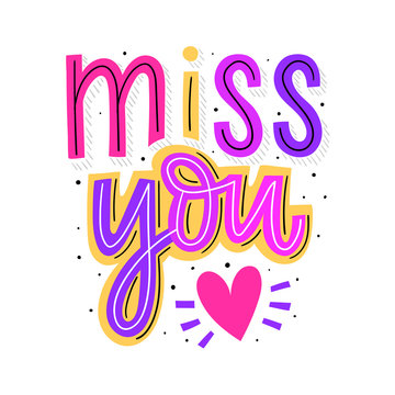 Miss you hand drawn lettering for print, card, poster. Modern typography slogan.