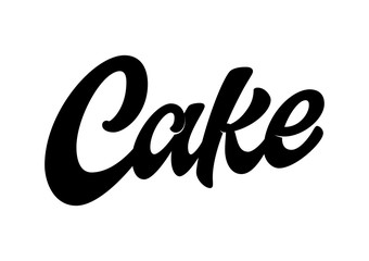 Cake. Vector hand lettering word in black color isolated on white background. Concept for logo, card, typography, poster, print.