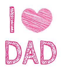 I Love Dad daddy father