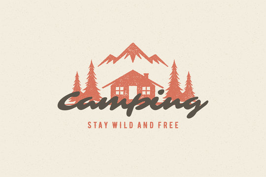 Saying quote typography with hand drawn camping cabin symbol and mountains for greeting cards and posters