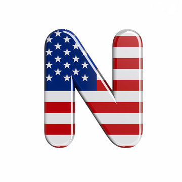USA letter N - Capital 3d american flag font - American way of life, politics  or economics concept