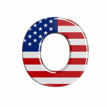 USA letter O - Upper-case 3d american flag font - American way of life, politics  or economics concept