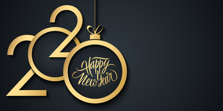2020 Happy New Year celebrate banner with 2020 numbers creative design, handwritten new year holiday greetings and gold christmas ball. Vector illustration.