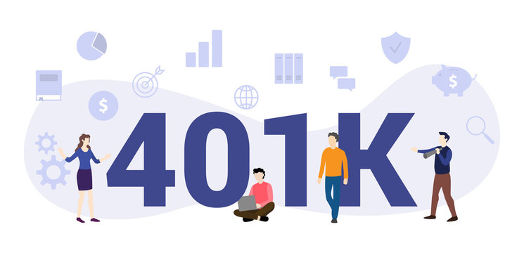 401k insurance pension concept with big word or text and team people with modern flat style - vector