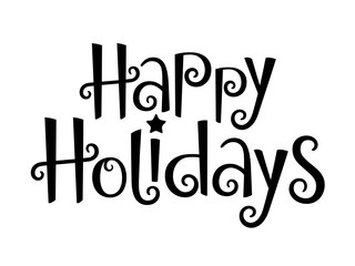 Wall Mural - HAPPY HOLIDAYS black vector hand lettering banner with star