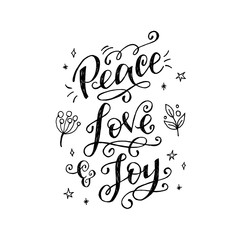 Peace, Love and Joy hand lettering inscription
