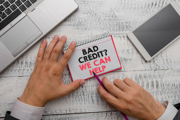 Word writing text Bad Credit Question We Can Help. Business photo showcasing Borrower with high risk Debts Financial