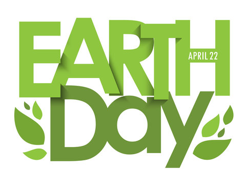 EARTH DAY - APRIL 22 green typography poster with leaves