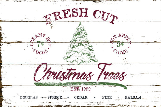 Vintage Christmas Sign Fresh Cut Tree with Shiplap Design