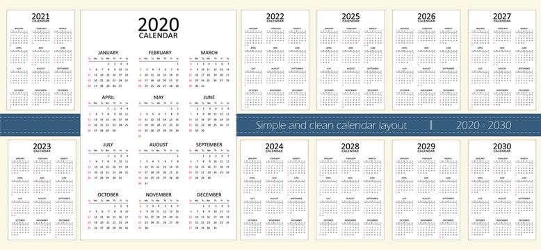 Calendar for 11 years from 2020 to 2030. Simple and clean layout. Week starts with sundays. A set of english calendars divided into weeks and 12 months. Vertical vector design on white background.