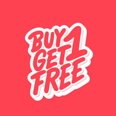 Buy one get one free. Vector lettering.