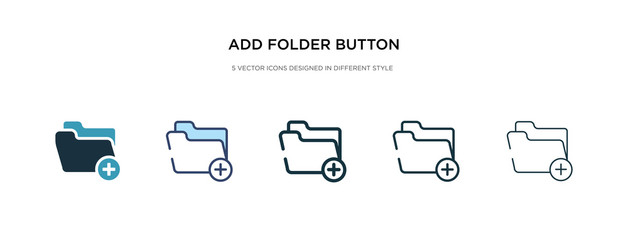add folder button icon in different style vector illustration. two colored and black add folder button vector icons designed in filled, outline, line and stroke style can be used for web, mobile, ui - fototapety na wymiar