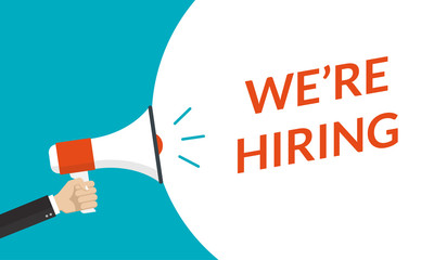 We're hiring announcement with hand is holding a megaphone or loud speaker. Recruitment, HR design concept. Hire for the Job and recruiting banner. Vector illustration.