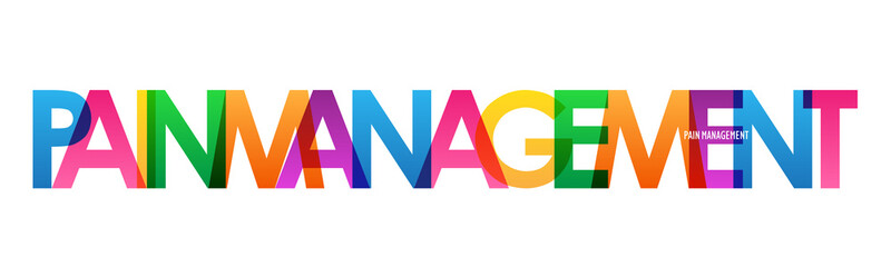 PAIN MANAGEMENT colorful rainbow typography banner